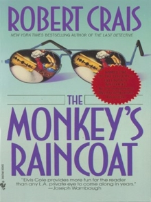 Robert Crais, The Monkey's Raincoat (1987)