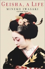 Geisha: A Life' (Mineko Iwesawa, 2002)