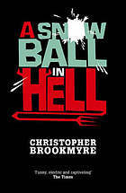 A Snowball in Hell Christopher Brookmyre