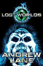 Lost Worlds' (Andrew Lane, 2013)